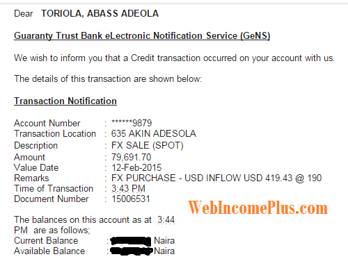 Email notification received from GTB after transfer of first payment ($419)